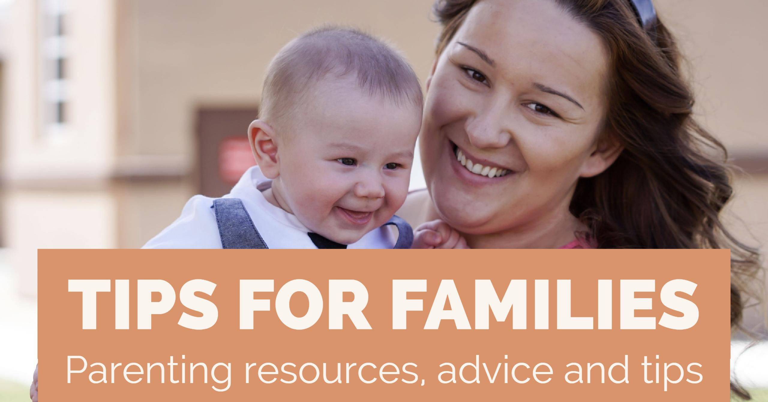 Tips For Families