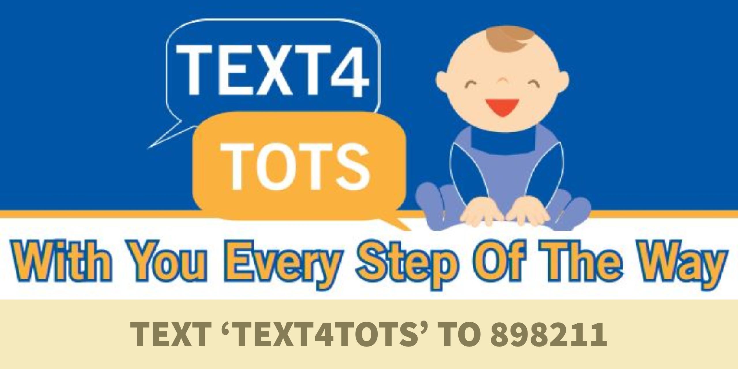 Text 4 Tots